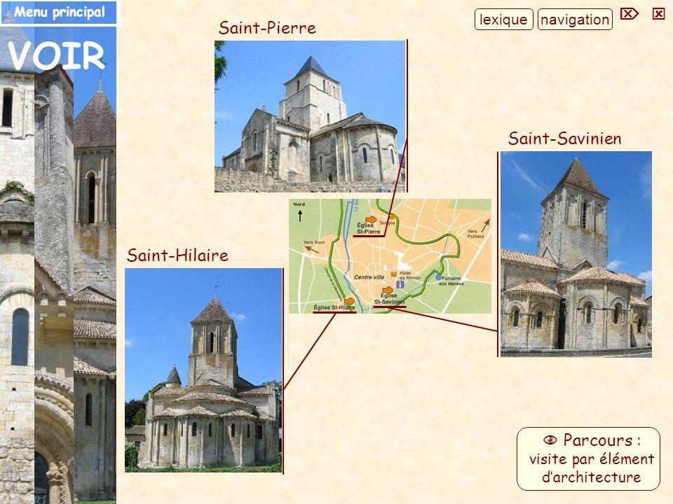 Saint-Hilaire Saint-Savinien VOIR Saint-Pierre navigation Parcours : visite par élément darchitecture lexique Menu principal