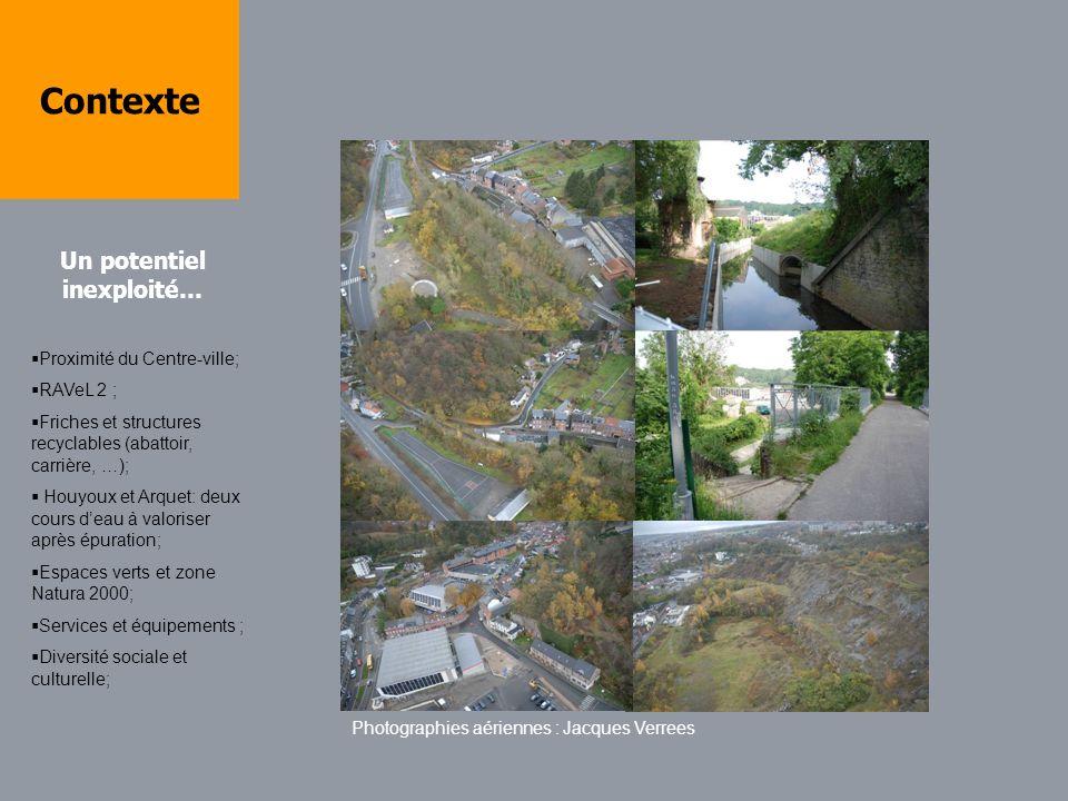 Contexte Proximité du Centre-ville; RAVeL 2 ; Friches et structures recyclables (abattoir, carrière, …); Houyoux et Arquet: deux cours deau à valorise