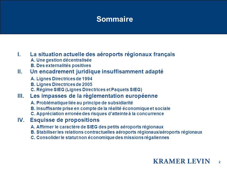 2 I.La situation actuelledes aéroports régionaux français A.