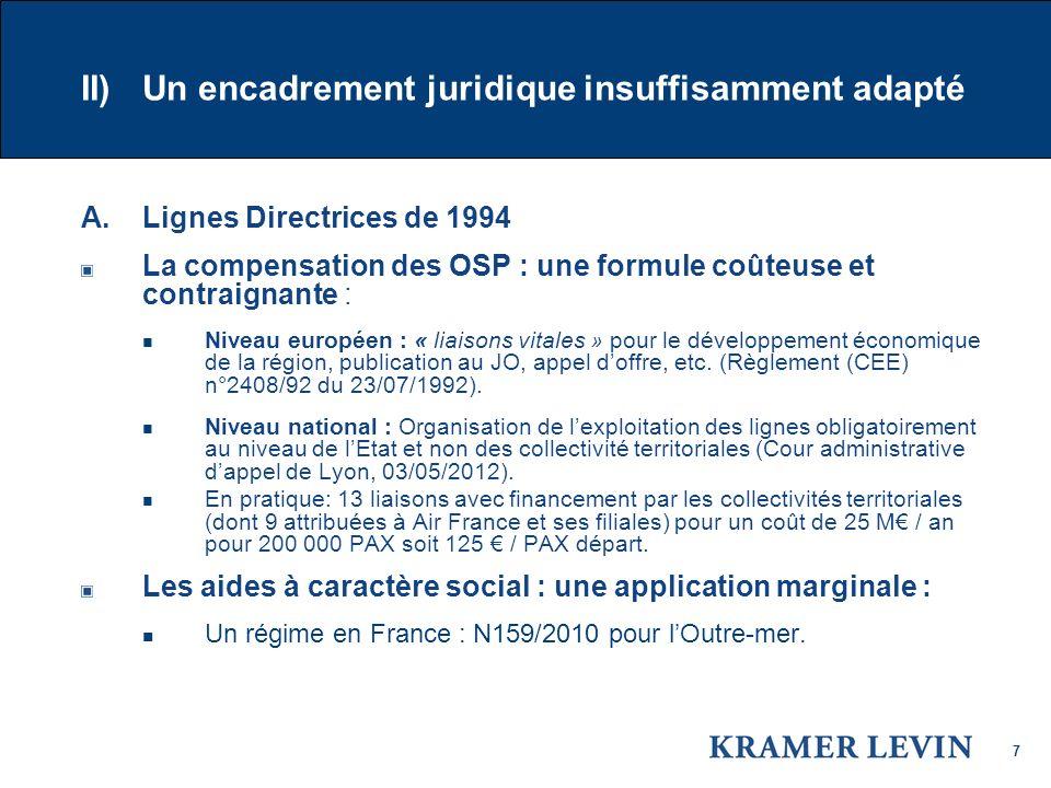 7 II) Un encadrement juridique insuffisamment adapté A.