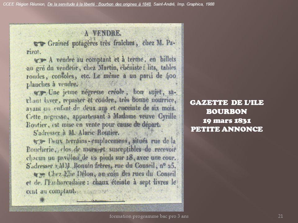 CCEE Région Réunion, De la servitude à la liberté : Bourbon des origines à 1848, Saint-André, Imp. Graphica, 1988 GAZETTE DE LILE BOURBON 19 mars 1831