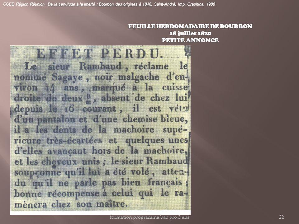 FEUILLE HEBDOMADAIRE DE BOURBON 18 juillet 1820 PETITE ANNONCE CCEE Région Réunion, De la servitude à la liberté : Bourbon des origines à 1848, Saint-André, Imp.