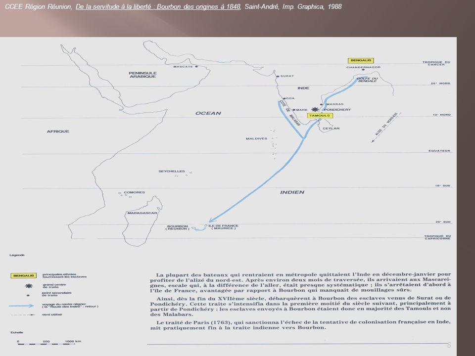 LA TRAITE DE LINDE VERS LILE BOURBON CCEE Région Réunion, De la servitude à la liberté : Bourbon des origines à 1848, Saint-André, Imp.
