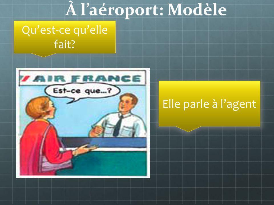 À laéroport: Modèle Quest-ce quelle fait? Elle parle à lagent