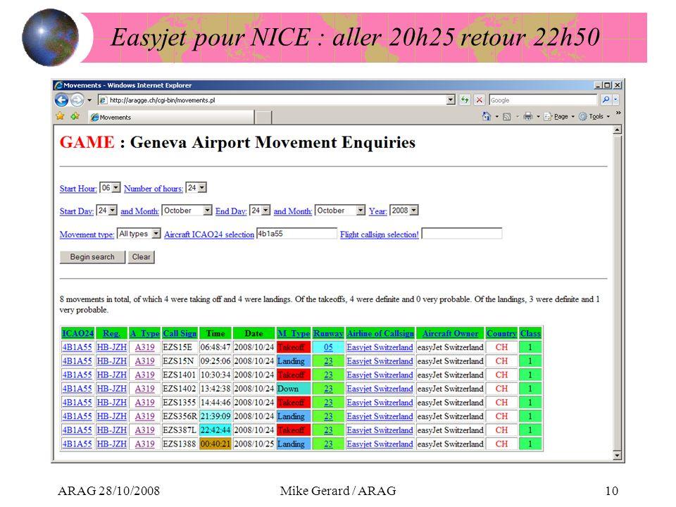 ARAG 28/10/2008Mike Gerard / ARAG10 Easyjet pour NICE : aller 20h25 retour 22h50