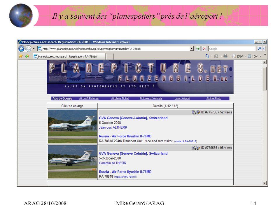 ARAG 28/10/2008Mike Gerard / ARAG14 Il y a souvent des planespotters près de laéroport !