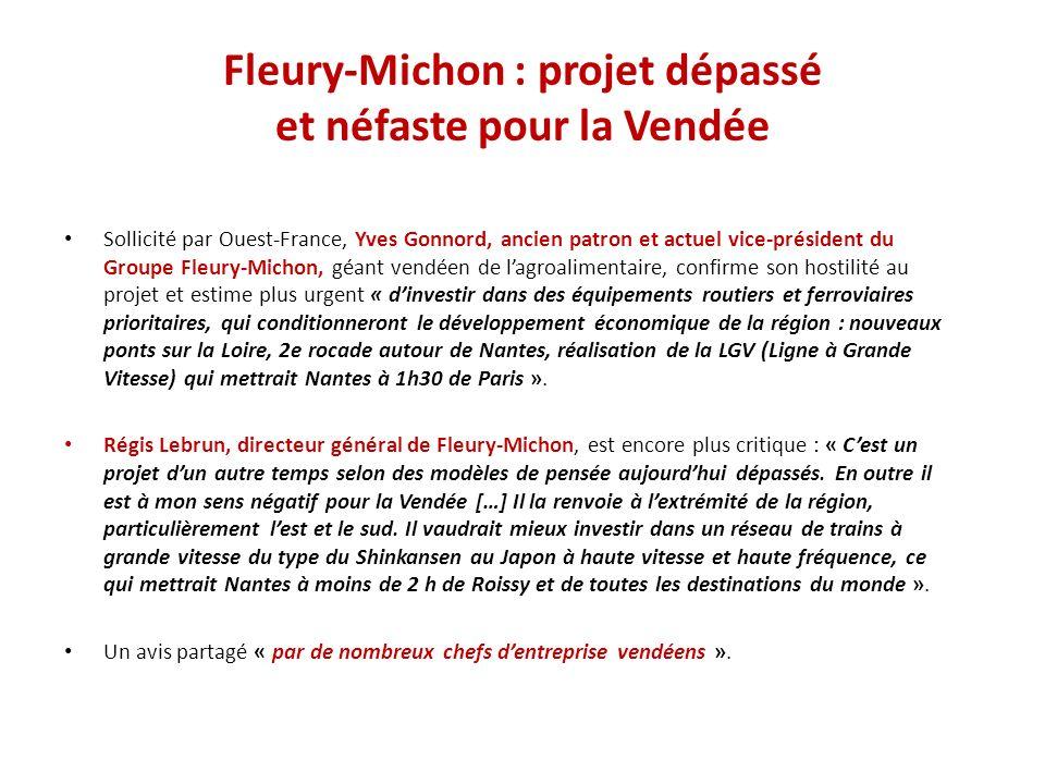 Fleury-Michon : projet dépassé et néfaste pour la Vendée Sollicité par Ouest-France, Yves Gonnord, ancien patron et actuel vice-président du Groupe Fl