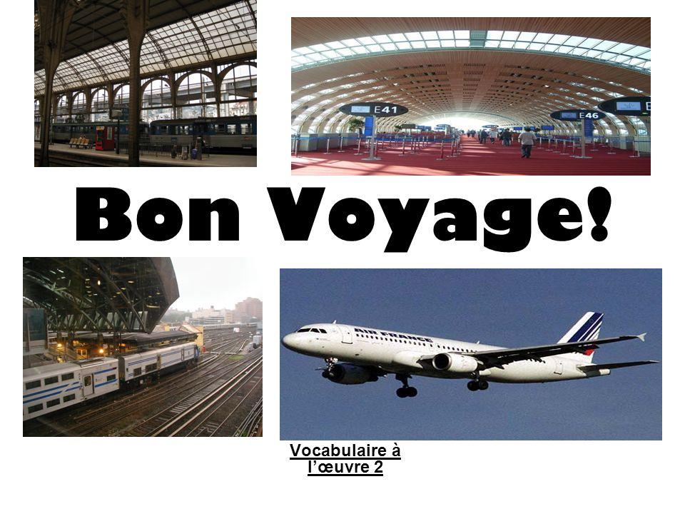 Bon Voyage! Vocabulaire à lœuvre 2