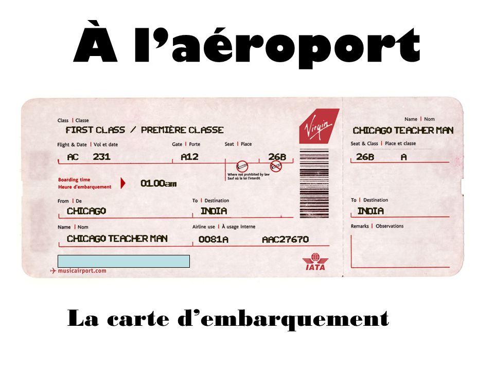 À laéroport La carte dembarquement