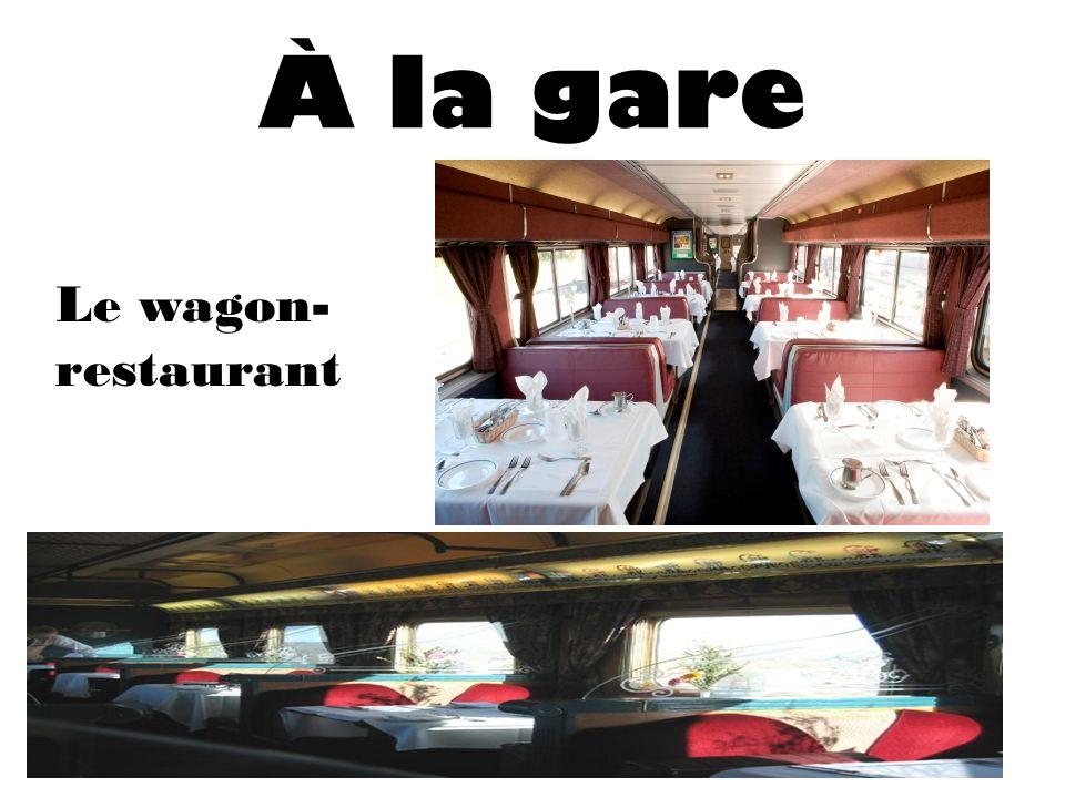 À la gare Le wagon- restaurant