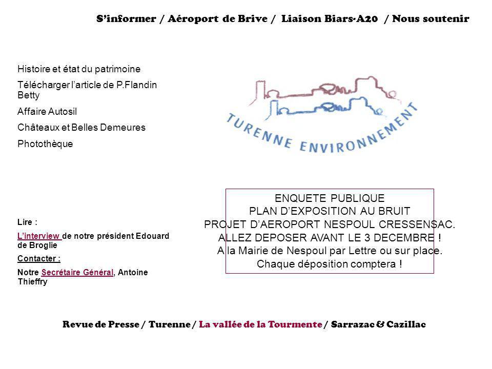 Sinformer / Aéroport de Brive / Liaison Biars-A20 / Nous soutenir Histoire et état du patrimoine Télécharger larticle de P.Flandin Betty Affaire Autos