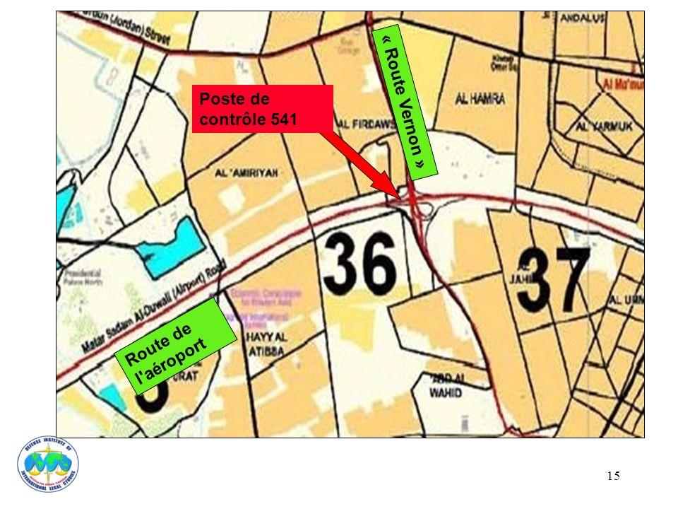 15 Poste de contrôle 541 Route de l'aéroport « Route Vernon »