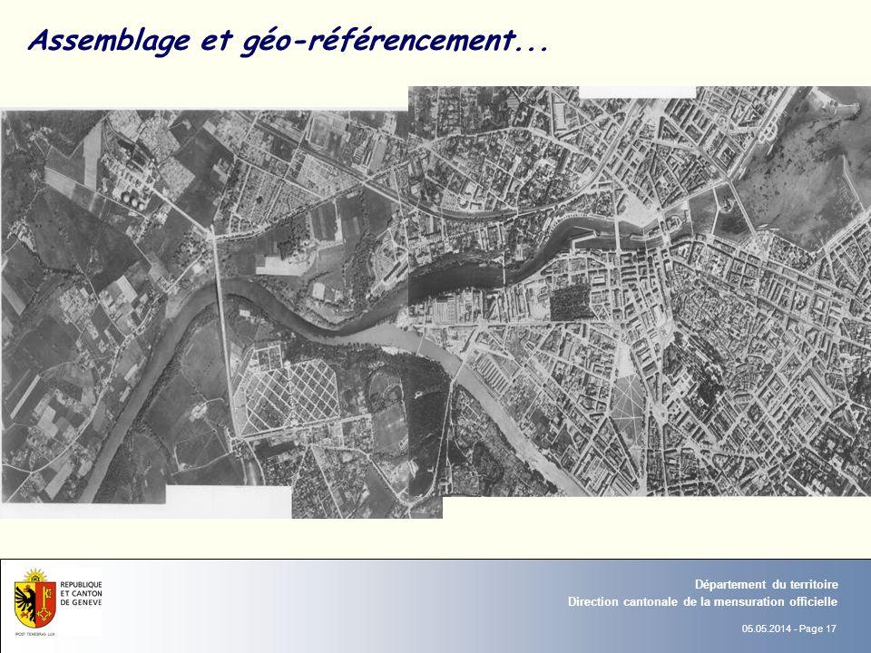 05.05.2014 - Page 17 Direction cantonale de la mensuration officielle Département du territoire Assemblage et géo-référencement...