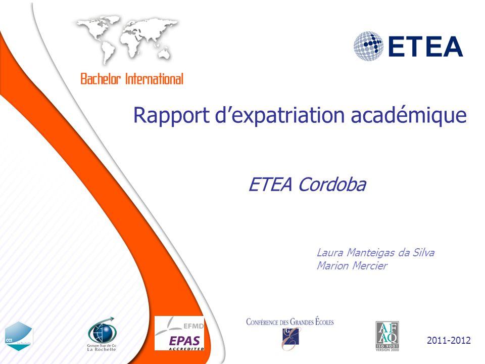 Rapport dexpatriation académique Laura Manteigas da Silva Marion Mercier ETEA Cordoba 2011-2012