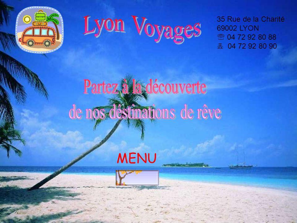 35 Rue de la Charité 69002 LYON 04 72 92 80 88 04 72 92 80 90 MENU