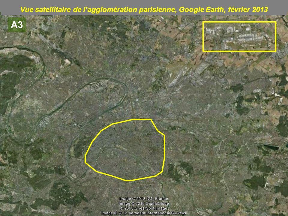 A3 Vue satellitaire de lagglomération parisienne, Google Earth, février 2013
