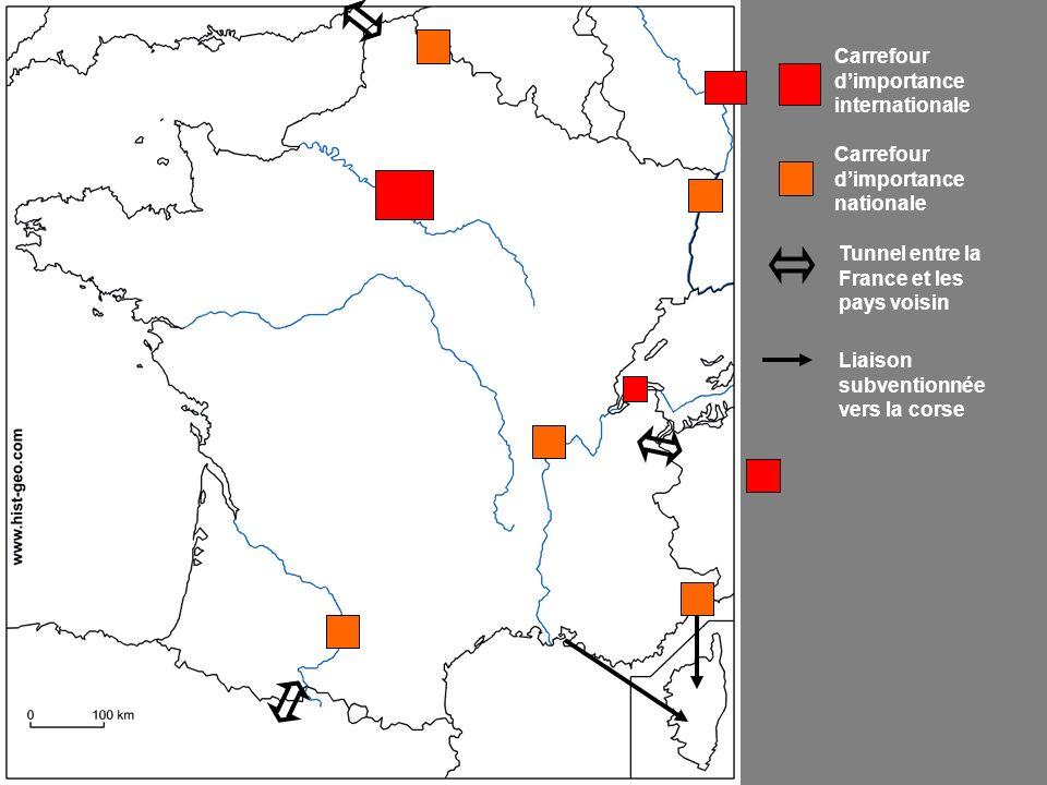 Carrefour dimportance internationale Carrefour dimportance nationale Tunnel entre la France et les pays voisin Liaison subventionnée vers la corse