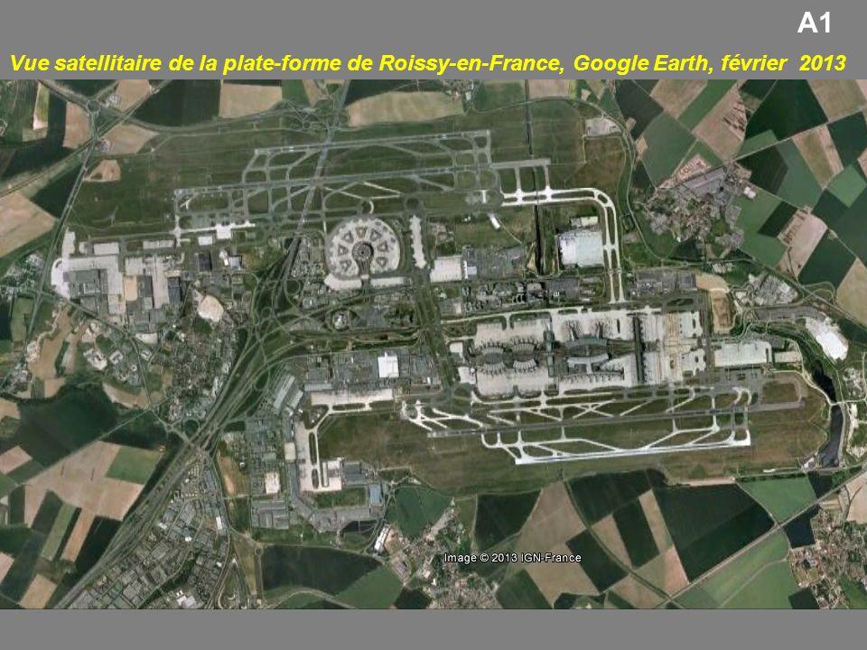 Vue satellitaire de la plate-forme de Roissy-en-France, Google Earth, février 2013 A1