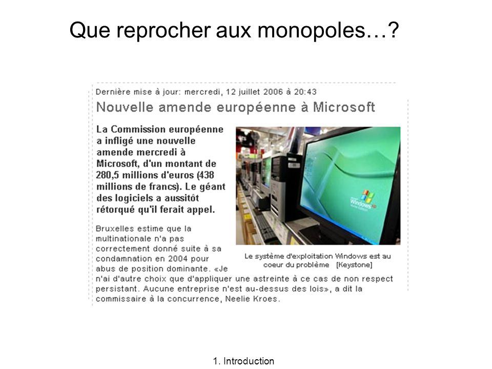 Que reprocher aux monopoles…? 1. Introduction