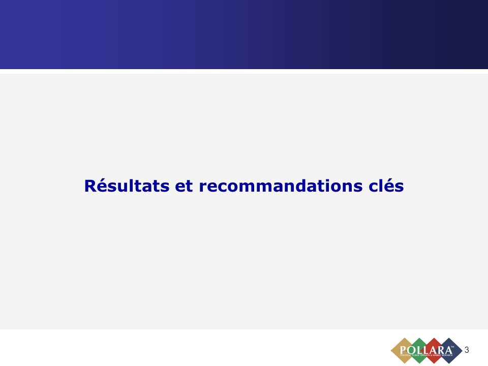 3 Résultats et recommandations clés
