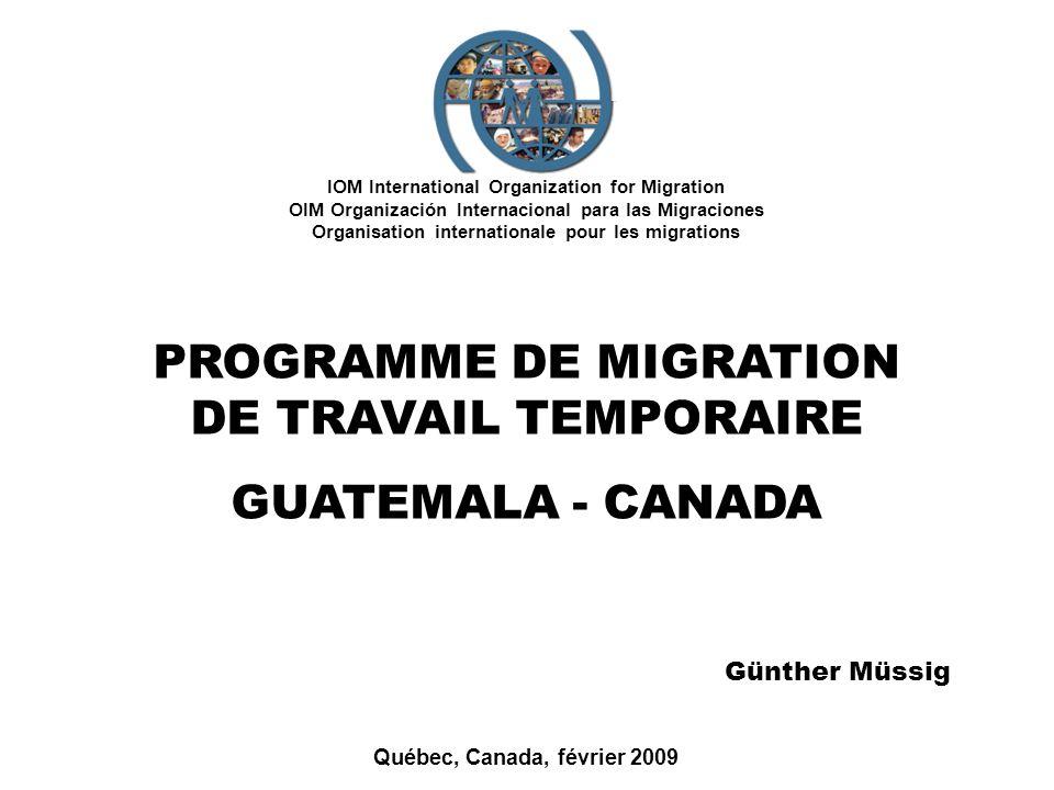 IOM International Organization for Migration OIM Organización Internacional para las Migraciones Organisation internationale pour les migrations Québe