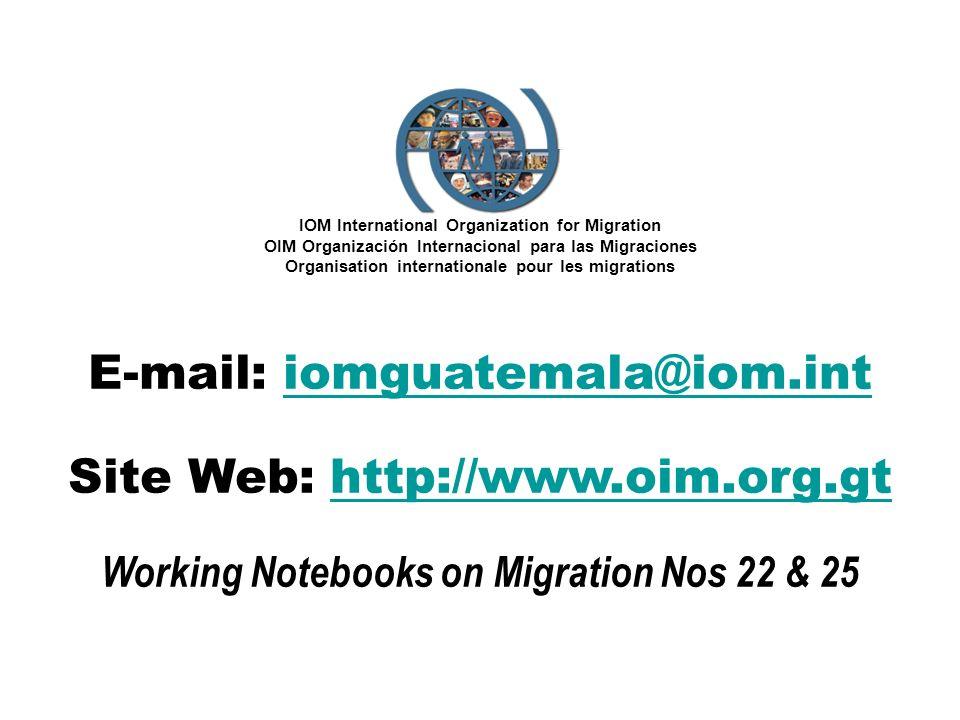 IOM International Organization for Migration OIM Organización Internacional para las Migraciones Organisation internationale pour les migrations E-mai
