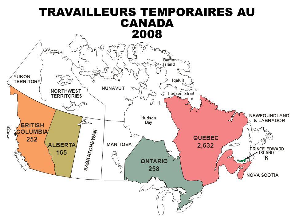 TRAVAILLEURS TEMPORAIRES AU CANADA 2008 ALBERTA 165 SASKATCHEWAN BRITISH COLUMBIA 252 MANITOBA ONTARIO 258 YUKON TERRITORY NORTHWEST TERRITORIES NUNAV