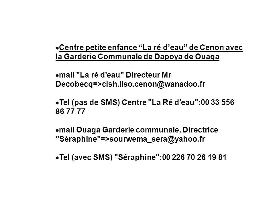 Centre petite enfance La ré deau de Cenon avec la Garderie Communale de Dapoya de Ouaga mail