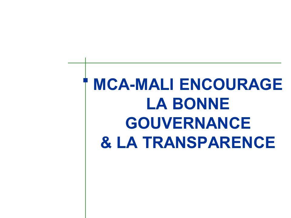 MCA-MALI ENCOURAGE LA BONNE GOUVERNANCE & LA TRANSPARENCE