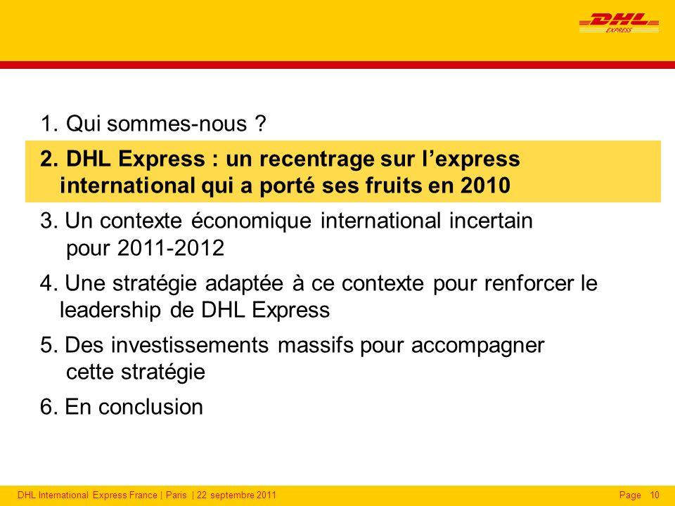 DHL International Express France | Paris | 22 septembre 2011Page10 1.