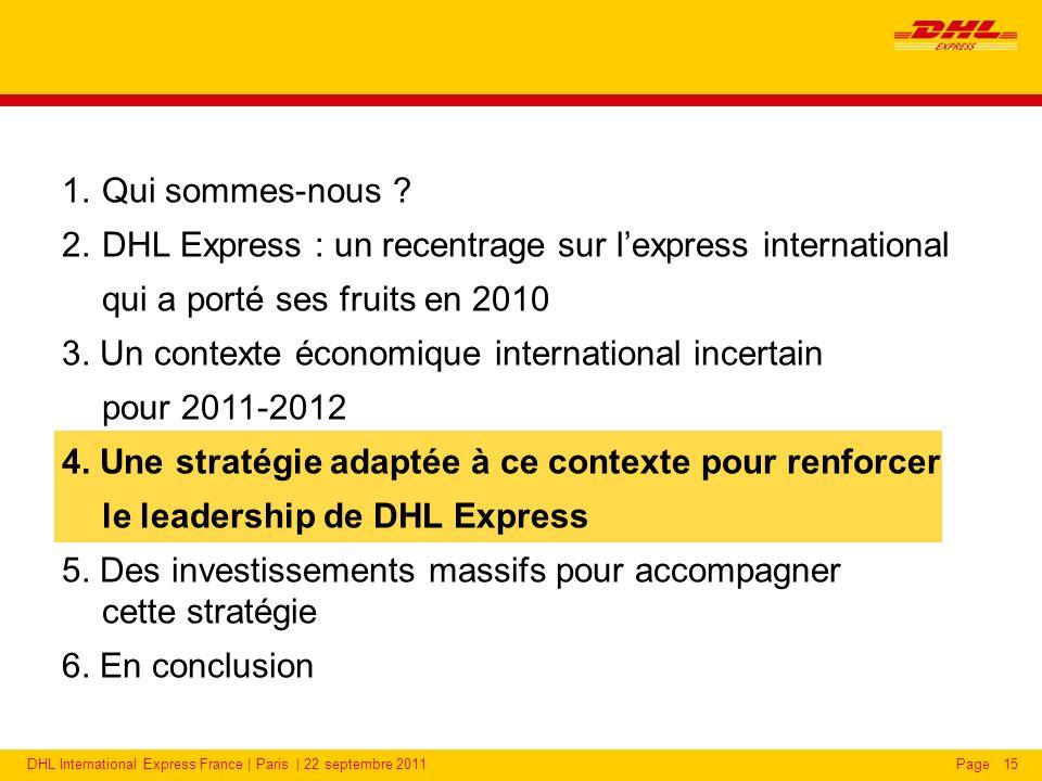 DHL International Express France | Paris | 22 septembre 2011Page15 1.