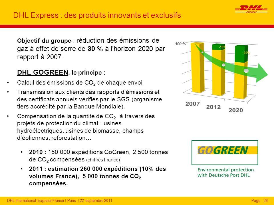 DHL International Express France | Paris | 22 septembre 2011Page Objectif du groupe : réduction des émissions de gaz à effet de serre de 30 % à lhorizon 2020 par rapport à 2007.