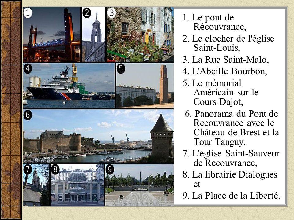 1. Le pont de R é couvrance, 2. Le clocher de l'église Saint-Louis, 3. La Rue Saint-Malo, 4. L'Abeille Bourbon, 5. Le mémorial Américain sur le Cours