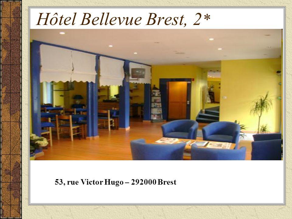 Hôtel Bellevue Brest, 2 * 53, rue Victor Hugo – 292000 Brest