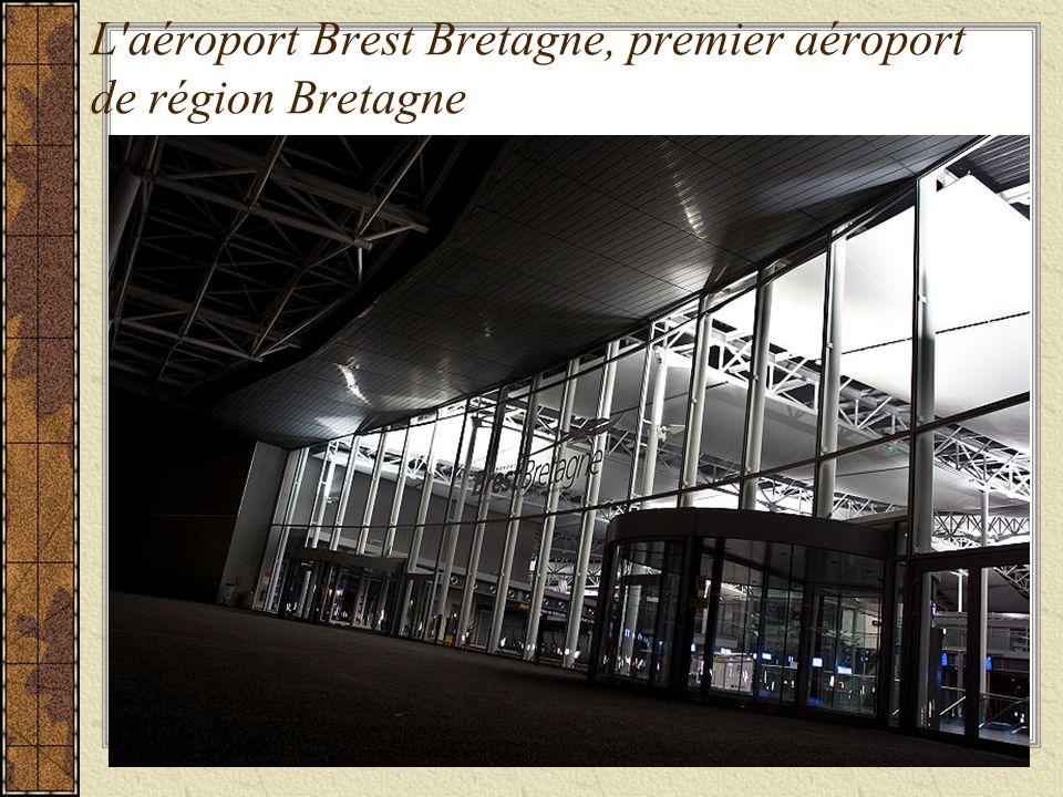 L'aéroport Brest Bretagne, premier aéroport de région Bretagne