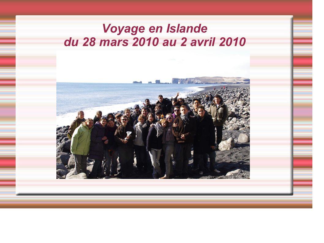 Voyage en Islande du 28 mars 2010 au 2 avril 2010