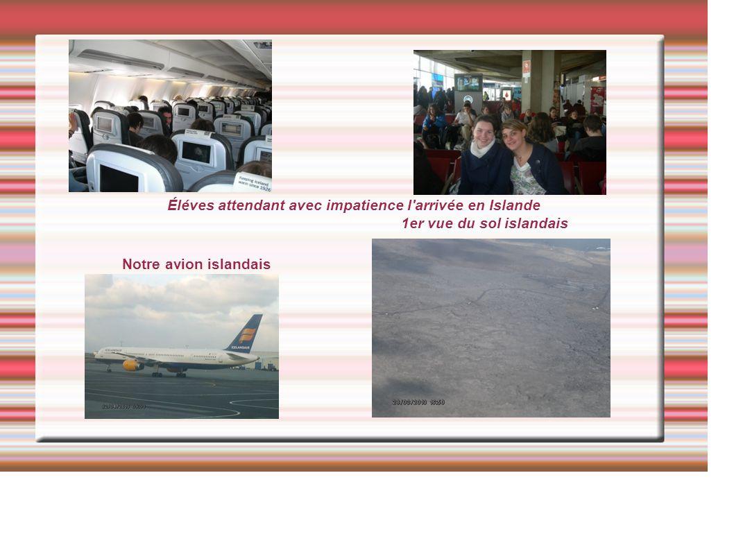 Éléves attendant avec impatience l arrivée en Islande 1er vue du sol islandais Notre avion islandais