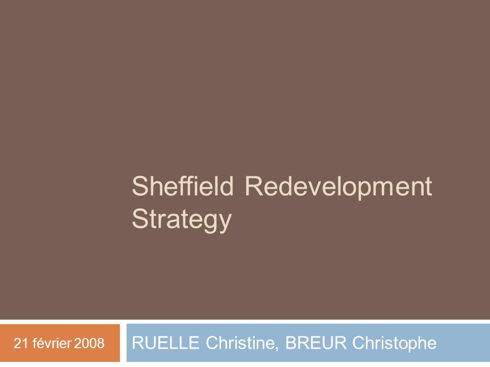 4 - Environnement & économie En janvier 2008, lancement de l Economic Master Plan (ambitieux agenda pour la croissance durable de Sheffield, adressé à tous les acteurs publics, privés, ainsi quà la population): Sheffield doit devenir une ville qui compte au niveau Européen, une ville de premier rang Calendrier: transformer léconomie de Sheffield en une génération Positivisme: « les résultats des 10 dernières années ont été remarquables mais dimportants défis restent à relever »