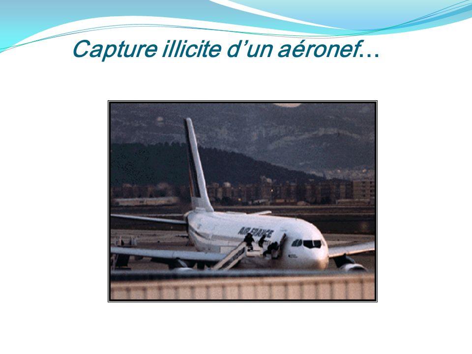 Capture illicite dun aéronef…