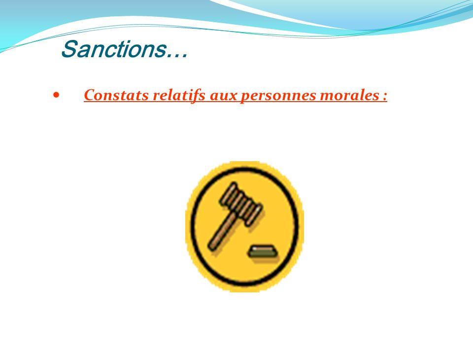 Sanctions… Constats relatifs aux personnes morales :