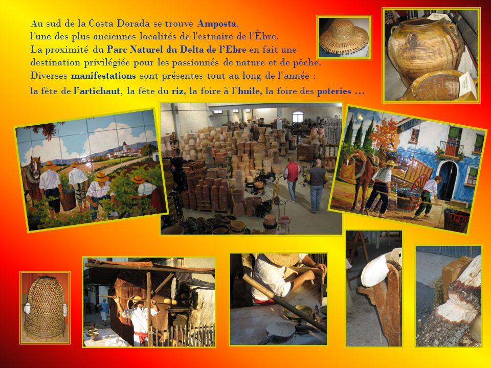 Au sud de la Costa Dorada se trouve Amposta, l une des plus anciennes localités de l estuaire de l Èbre.