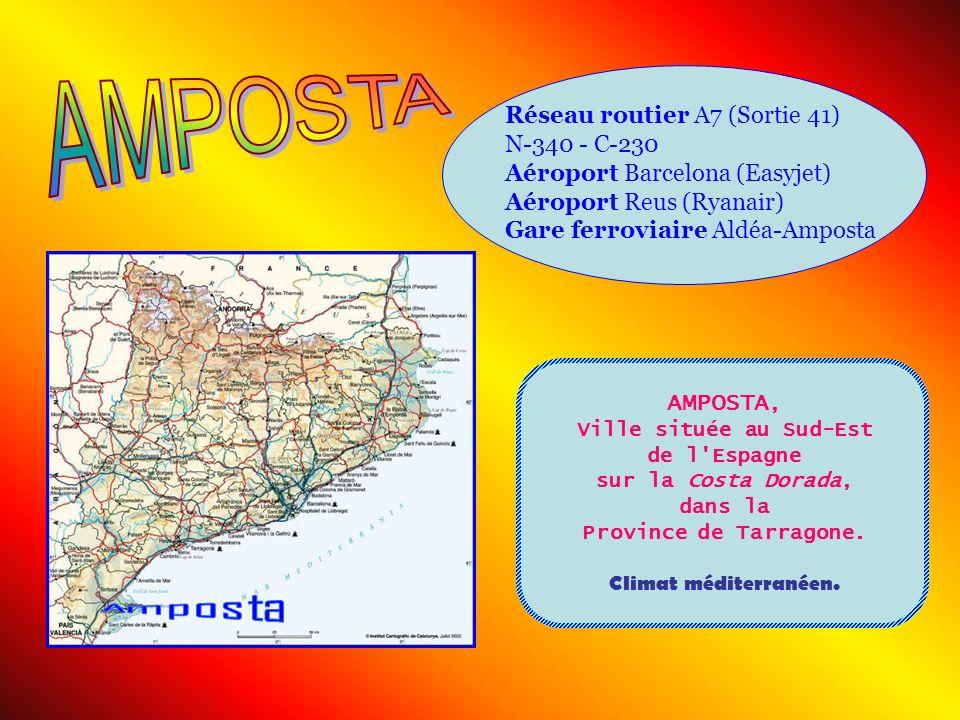 Réseau routier A7 (Sortie 41) N-340 - C-230 Aéroport Barcelona (Easyjet) Aéroport Reus (Ryanair) Gare ferroviaire Aldéa-Amposta AMPOSTA, Ville située au Sud-Est de l Espagne sur la Costa Dorada, dans la Province de Tarragone.