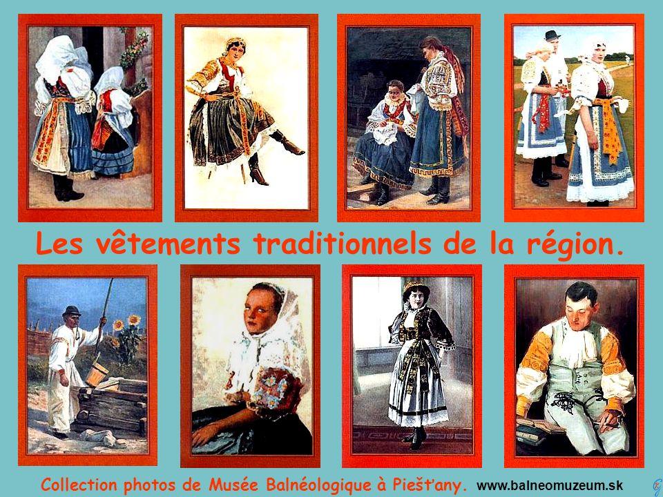 Les vêtements traditionnels de la région.Collection photos de Musée Balnéologique à Piešťany.