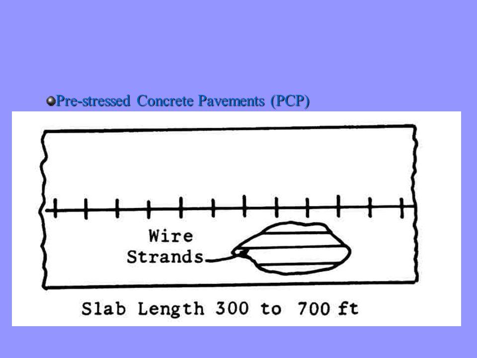 Pre-stressed Concrete Pavements (PCP)
