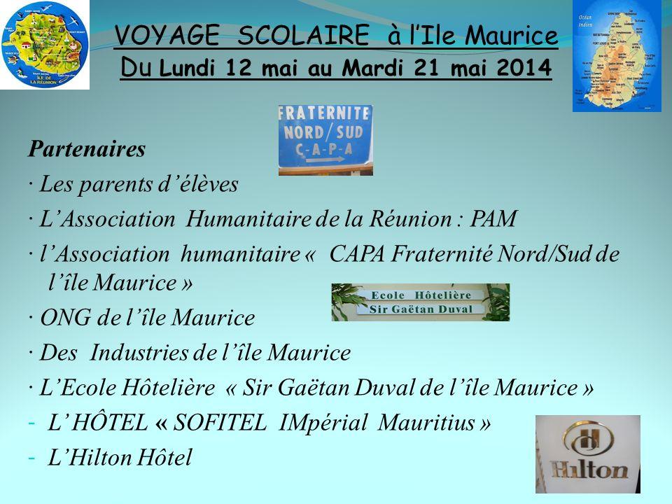 Partenaires · Les parents délèves · LAssociation Humanitaire de la Réunion : PAM · lAssociation humanitaire « CAPA Fraternité Nord/Sud de lîle Maurice
