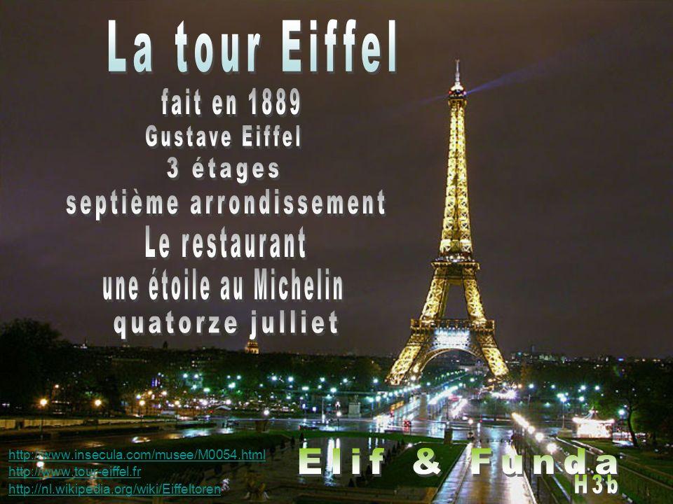 http://www.insecula.com/musee/M0054.html http://www.tour-eiffel.fr http://nl.wikipedia.org/wiki/Eiffeltoren