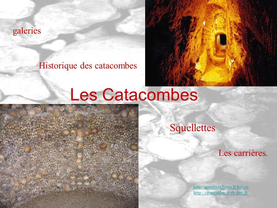 Les Catacombes Squellettes Les carrières.