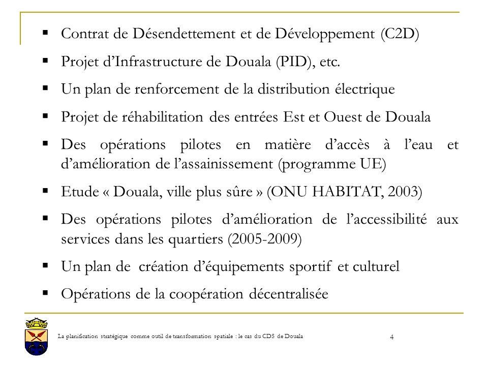 4 Contrat de Désendettement et de Développement (C2D) Projet dInfrastructure de Douala (PID), etc.