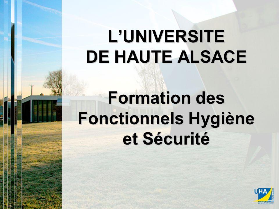 LUNIVERSITE DE HAUTE ALSACE Formation des Fonctionnels Hygiène et Sécurité