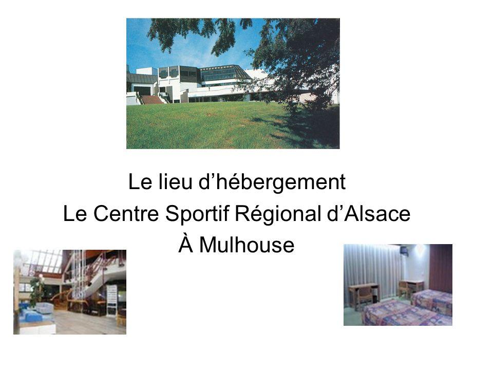 Le lieu dhébergement Le Centre Sportif Régional dAlsace À Mulhouse